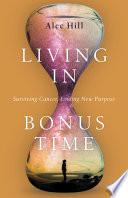 Living In Bonus Time