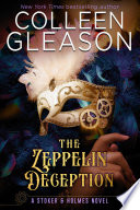 "The Zeppelin Deception : adventure! ""gleason has vamped up the familiar..."