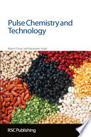 Pulse Chemistry and Technology And Most Important Of All Food Processing