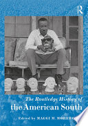 The Routledge History of the American South