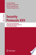 Security Protocols XXV