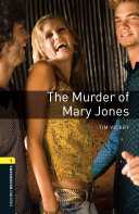 Book The Murder of Mary Jones Level 1 Oxford Bookworms Library