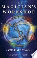 The Magician s Workshop  Volume Two