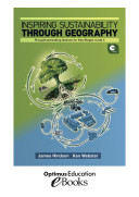 Inspiring Sustainability through Geography: Thought-provoking lessons for Key Stages 3 and 4