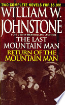 Last Mountain Man Return of the Mountain