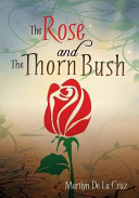 The Rose and the Thorn Bush