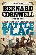 Battle Flag  The Starbuck Chronicles  Book 3