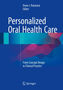 Personalized Oral Health Care