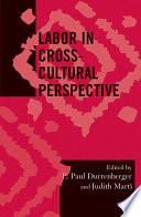 Labor in Cross cultural Perspective