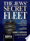 The Jews  Secret Fleet Book PDF