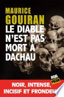 Le diable n'est pas mort à Dachau