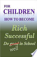 For Children How to Become Rich