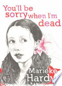 You ll Be Sorry When I m Dead