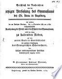 Beschluß der Nachrichten von der jetzigen Verfaßung des Gymnasiums bey St. Anna in Augsburg