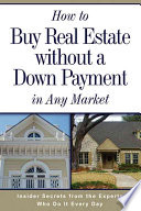 How to Buy Real Estate Without a Down Payment in Any Market