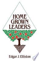 Home Grown Leaders