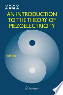 An Introduction To The Theory Of Piezoelectricity book