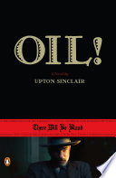 Oil!: A Novel