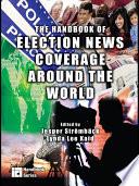 The Handbook of Election News Coverage Around the World