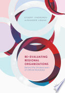 Re-Evaluating Regional Organizations How Organizations With Similar Mandates Can Exercise