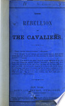 The Rebellion of the Cavaliers     Book PDF