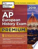 Cracking The Ap European History Exam 2019 Premium Edition