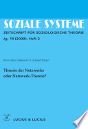 Theorie der Netzwerke oder Netzwerk-Theorie?