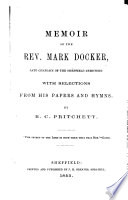 Memoir of     Mark Docker  with selections from his papers and hymns