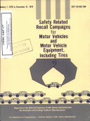 Safety Related Recall Campaigns for Motor Vehicles and Motor Vehicle Equipment  Including Tires  January 1  1978 to December 31  1978