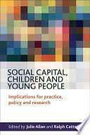 Social Capital  Children and Young People