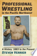Professional Wrestling in the Pacific Northwest
