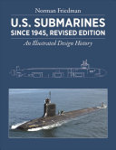 U  S  Submarines Since 1945  Revised Edition