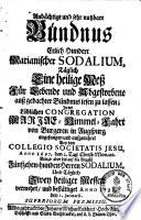 Andächtige ... Bündnus Etlich Hundert Marianischer Sodalium, Täglich Eine heilige Meß ... lesen zu lassen ...
