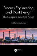 Process Engineering and Plant Design