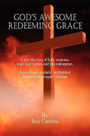 God s Awesome Redeeming Grace