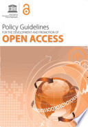 Policy Guidelines for the Development and Promotion of Open Access Open Access Oa And To