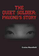 The Quiet Soldier Tells The Story Of Phuong From Her Childhood