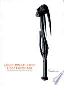 Léopoldville-Liège, Liège-Kinshasa