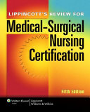 Lippincott s Review for Medical surgical Nursing Certification