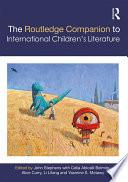 The Routledge Companion to International Children   s Literature