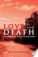 Love And Death : thinkers in love and death: an existential theory...