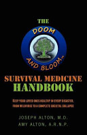 The Doom and Bloom tm  Survival Medicine Handbook