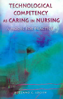 Technological Competency As Caring In Nursing book