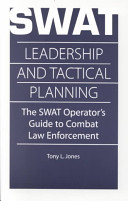 Swat Leadership And Tactical Planning