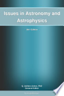 Issues in Astronomy and Astrophysics: 2011 Edition