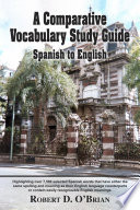 A Comparative Vocabulary Study Guide: Spanish to English