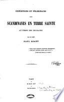 Expéditions Et Pèlerinages Des Scandinaves en Terre Sainte Au Temps Des Croisades
