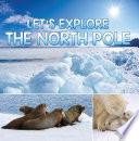 Let S Explore The North Pole