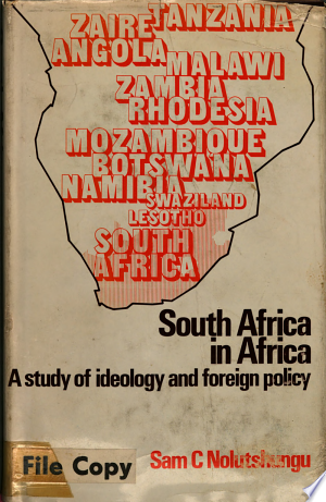 South Africa in Africa: A Study in Ideology and Foreign Policy - ISBN:9780719005794