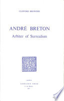 Andr   Breton  Arbiter of Surrealism
